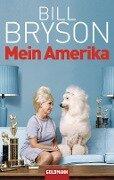 Mein Amerika - Bill Bryson