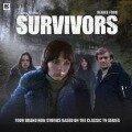 Survivors - Ken Bentley, Louise Jameson, Christopher Hatherall, Matt Fitton