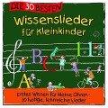 Die 30 besten Wissenslieder für Kleinkinder - Simone Sommerland, Karsten Glück, Die Kita-Frösche