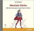 Mentale Stärke - Ina Hullmann