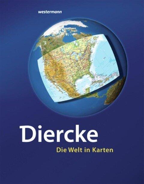 Diercke - Die Welt in Karten -