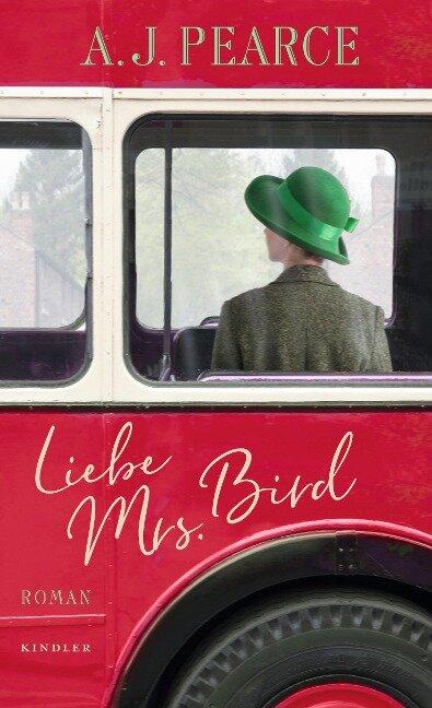 Liebe Mrs. Bird - A. J. Pearce
