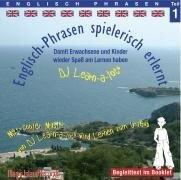 Englisch-Phrasen spielerisch erlernt 1. CD -