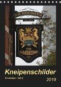 Kneipenschilder in London - Teil 3 (Tischkalender 2019 DIN A5 hoch) - Angelika Keller