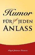 Humor für fast jeden Anlass - Birgit Johanna Frantzen