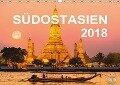 SÜDOSTASIEN 2018 (Wandkalender 2018 DIN A3 quer) - Asia Insight