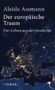 Der europäische Traum - Aleida Assmann