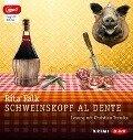 Schweinskopf al dente - Rita Falk