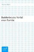 BuddenbrooksVerfall einer Familie - Thomas Mann