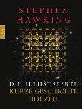 Die illustrierte Kurze Geschichte der Zeit - Stephen W. Hawking