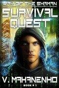 Survival Quest (The Way of the Shaman: Book #1) LitRPG series - Vasily Mahanenko