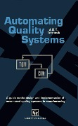 Automating Quality Systems - J. D. Tannock