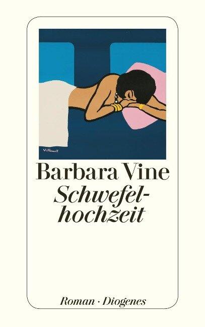 Schwefelhochzeit - Barbara Vine