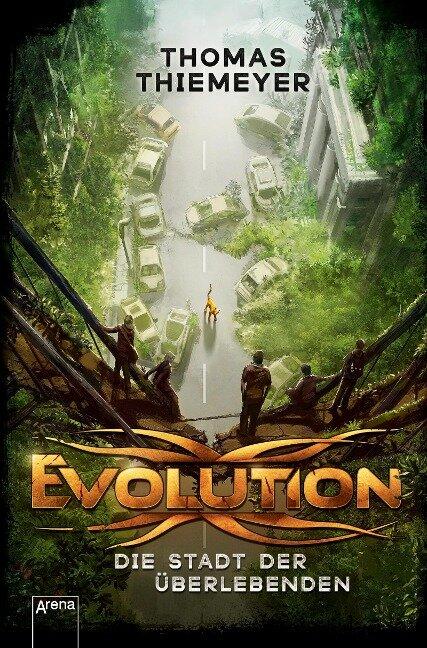 Evolution (1). Die Stadt der Überlebenden - Thomas Thiemeyer