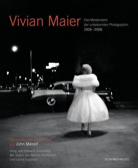Vivian Maier - Photographin -
