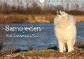 Samojeden - Liebenswerte Fellkugeln (Wandkalender 2018 DIN A4 quer) Dieser erfolgreiche Kalender wurde dieses Jahr mit gleichen Bildern und aktualisiertem Kalendarium wiederveröffentlicht. - Tierpfoto Annett Mirsberger