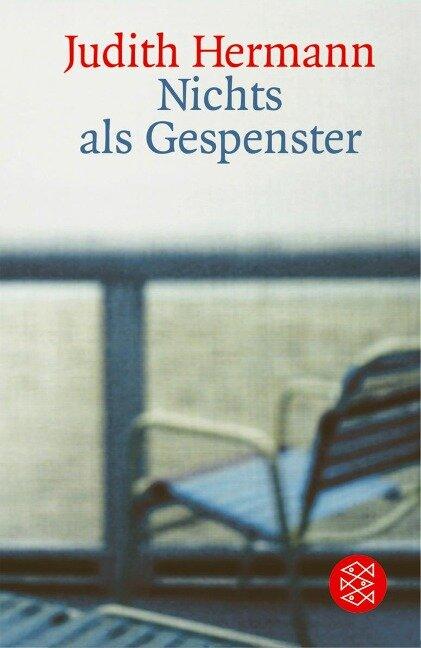 Nichts als Gespenster - Judith Hermann