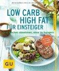 Low Carb High Fat für Einsteiger - Maiko Kerner, Jürgen Vormann