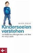 Kinderseelen verstehen - Armin Krenz