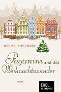 Paganini und das Weihnachtswunder - Michaela Schwarz