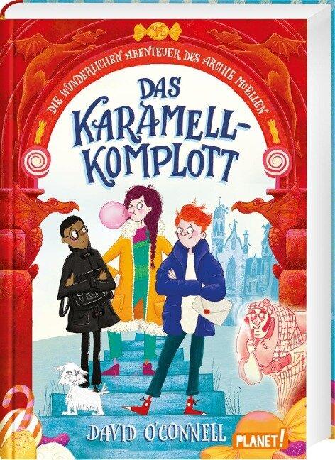 Die wunderlichen Abenteuer des Archie McEllen 1: Das Karamell-Komplott