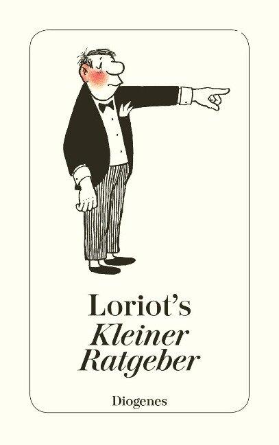 Loriots kleiner Ratgeber - Loriot