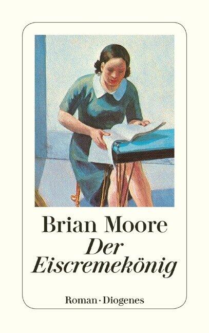 Der Eiscremekönig - Brian Moore