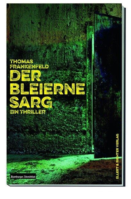Der bleierne Sarg - Thomas Frankenfeld