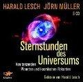 Sternstunden des Universums - Harald Lesch, Jörn Müller