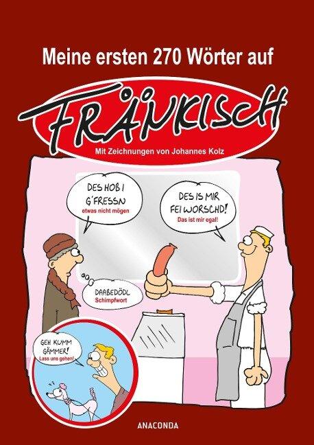 Meine ersten 270 Wörter auf Fränkisch