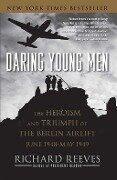 Daring Young Men - Richard Reeves