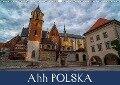Ahh POLSKA (Wall Calendar 2018 DIN A3 Landscape) - Lance M. Griffin