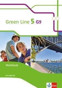 Green Line 5 (G9) Workbook mit Audio CD. Klasse 9 -