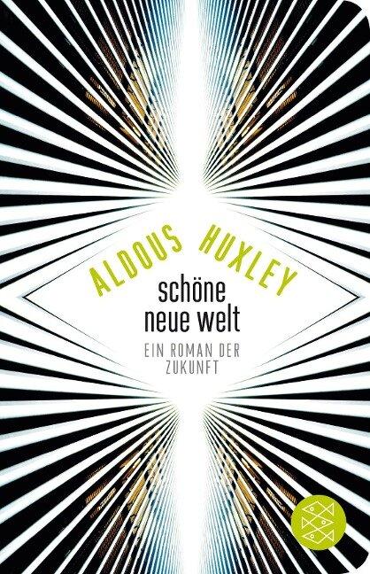 Schöne Neue Welt - Aldous Huxley
