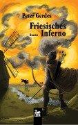 Friesisches Inferno - Peter Gerdes