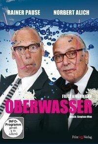 Fritz & Hermann - Oberwasser - Rainer Pause, Norbert Alich