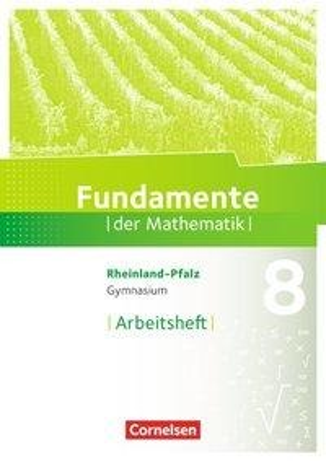 Fundamente der Mathematik 8. Schuljahr - Rheinland-Pfalz - Arbeitsheft mit Lösungen -