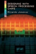 Designing with Speech Processing Chips - Ricardo Jimenez