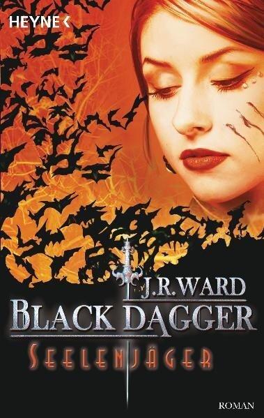 Black Dagger 09. Seelenjäger - J. R. Ward