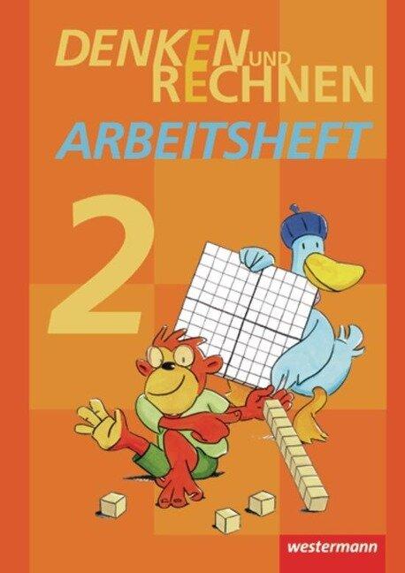 Denken und Rechnen 2. Arbeitsheft. Grundschulen in Hamburg, Bremen, Hessen, Niedersachsen, Nordrhein-Westfalen, Rheinland-Pfalz, Saarland und Schleswig-Holstein -