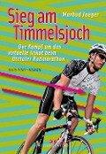 Sieg am Timmelsjoch - Marbod Jaeger
