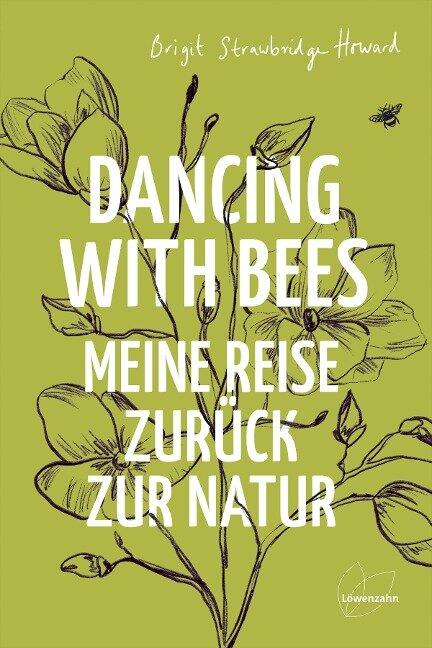 Dancing with Bees - Brigit Strawbridge Howard