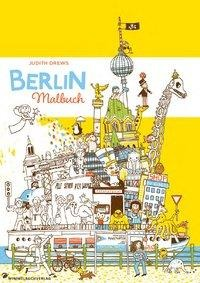 Berlin Malbuch - Judith Drews
