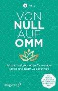 Von Null auf Omm - Manuel Ronnefeldt, Jonas Leve, 7Mind