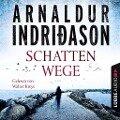Schattenwege - Island Krimi - Arnaldur Indriðason