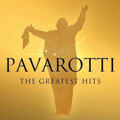 Pavarotti: The Greatest Hits - Luciano Pavarotti