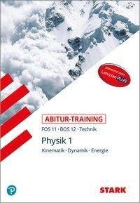 STARK Abitur-Training FOS/BOS - Physik 11. Klasse - Daniel Commeßmann