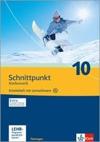 Schnittpunkt Mathematik - Ausgabe für Thüringen. Arbeitsheft plus Lösungsheft und Lernsoftware 10. Schuljahr -