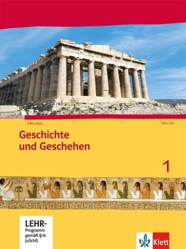 Geschichte und Geschehen für Hessen. Schülerbuch 1 mit CD-ROM. Neubearbeitung 2014 für Hessen G8 und G9 -