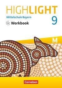 Highlight 9. Jahrgangsstufe - Mittelschule Bayern - Workbook mit Audios online -